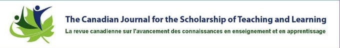 The Canadian Journal for the Scholarship of Teaching and Learning